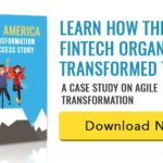 Agile Transformation Success Story – Bank of America