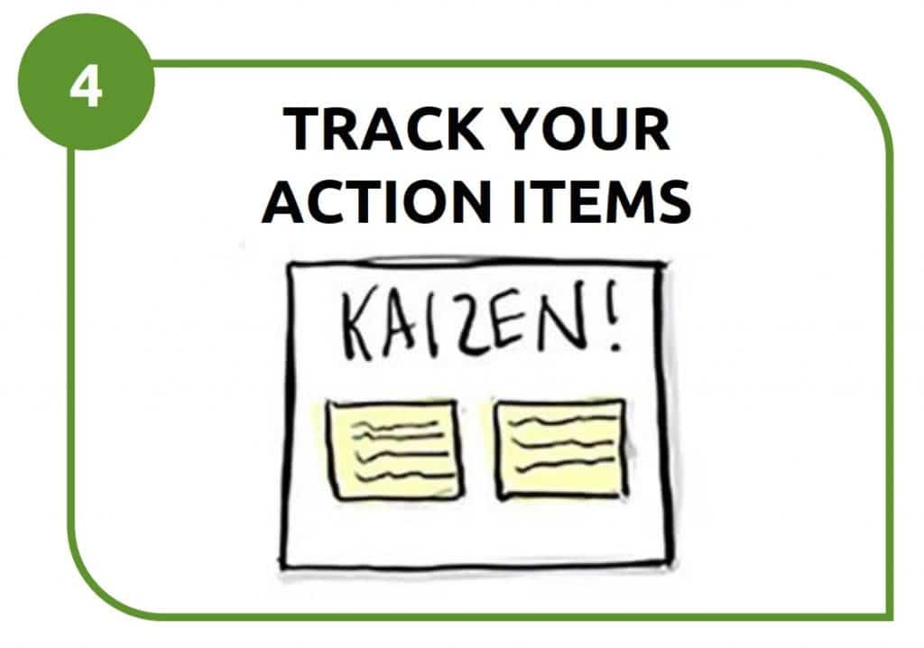 4 - track your action items