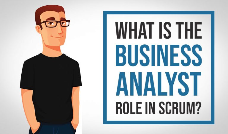 One More Time What is the Business Analyst Role in Scrum2