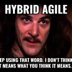 What is Hybrid Agile?