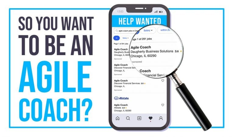 So You Want to Be an Agile Coach