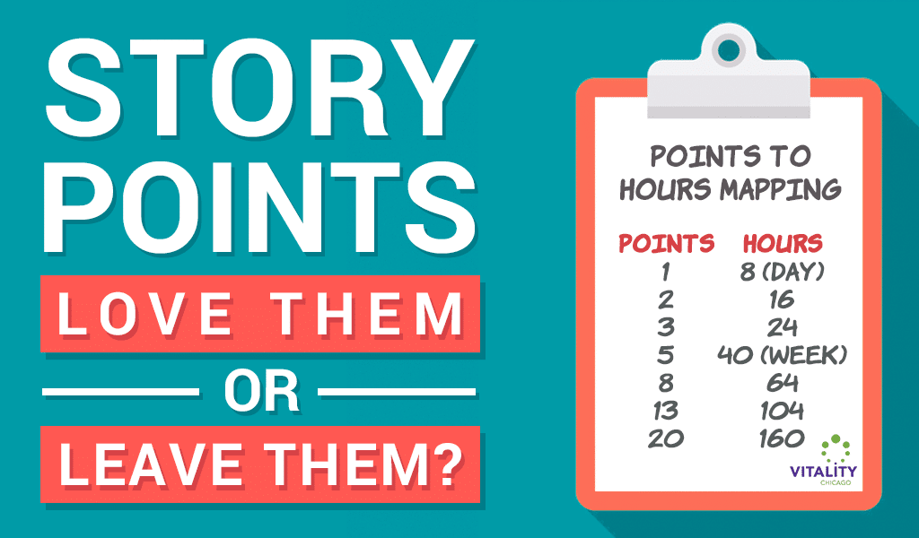 Story Points, Love Them or Leave Them?
