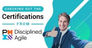 Get Your Disciplined Agile Certifications