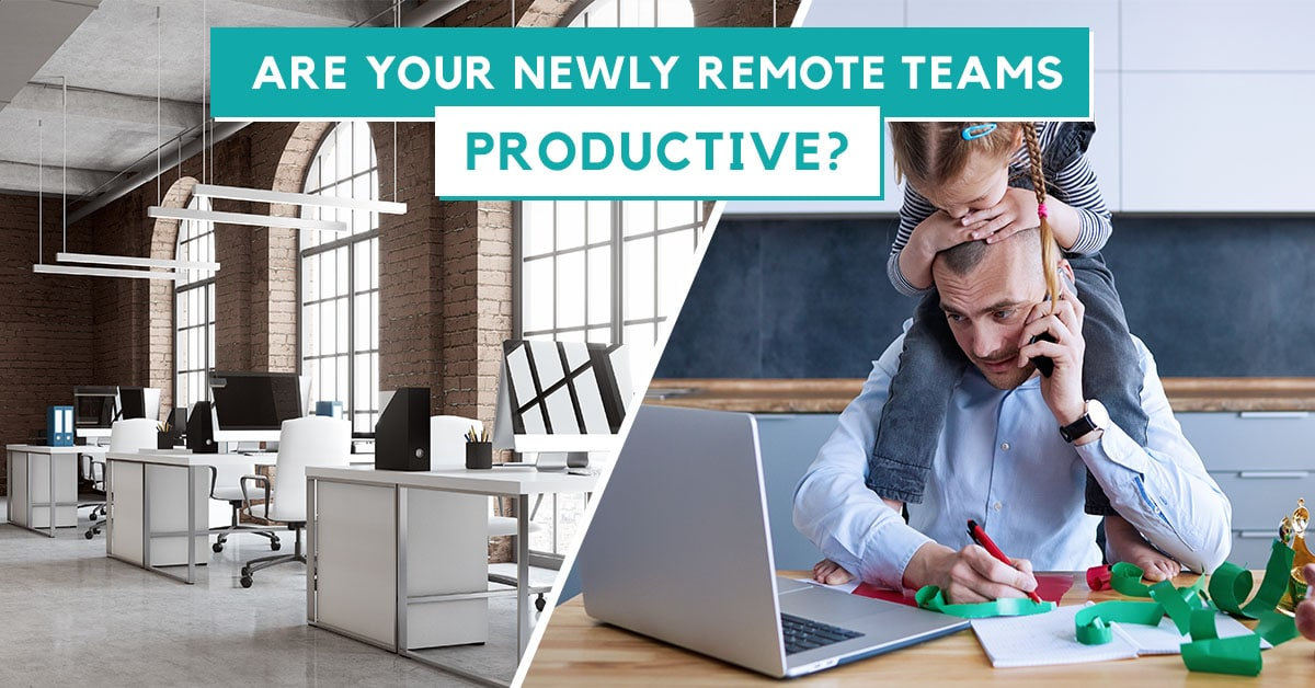 Are Your Remote Teams Productive? Use These 3 Key Metrics To Find Out