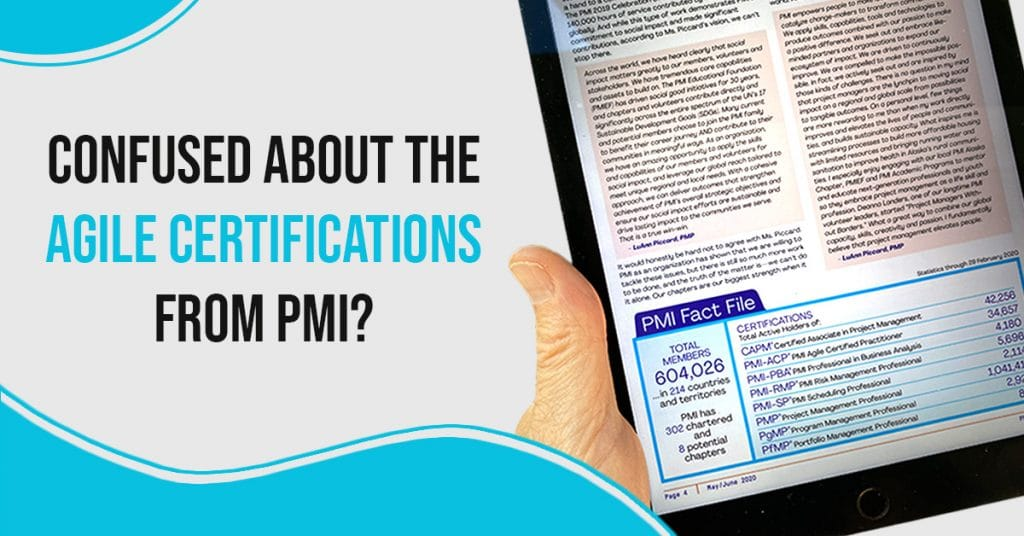 Confused About the Agile Certifications from PMI