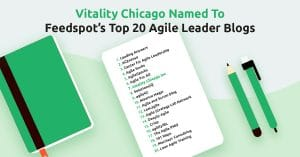 Vitality Chicago Among Top Agile Leadership Blogs