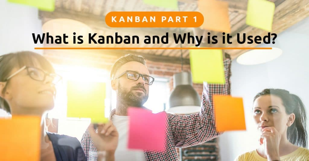 what is kanban and why is it used