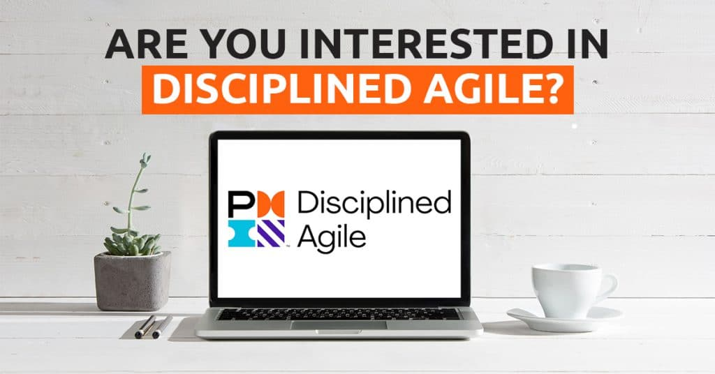 Are You Interested in Disciplined Agile
