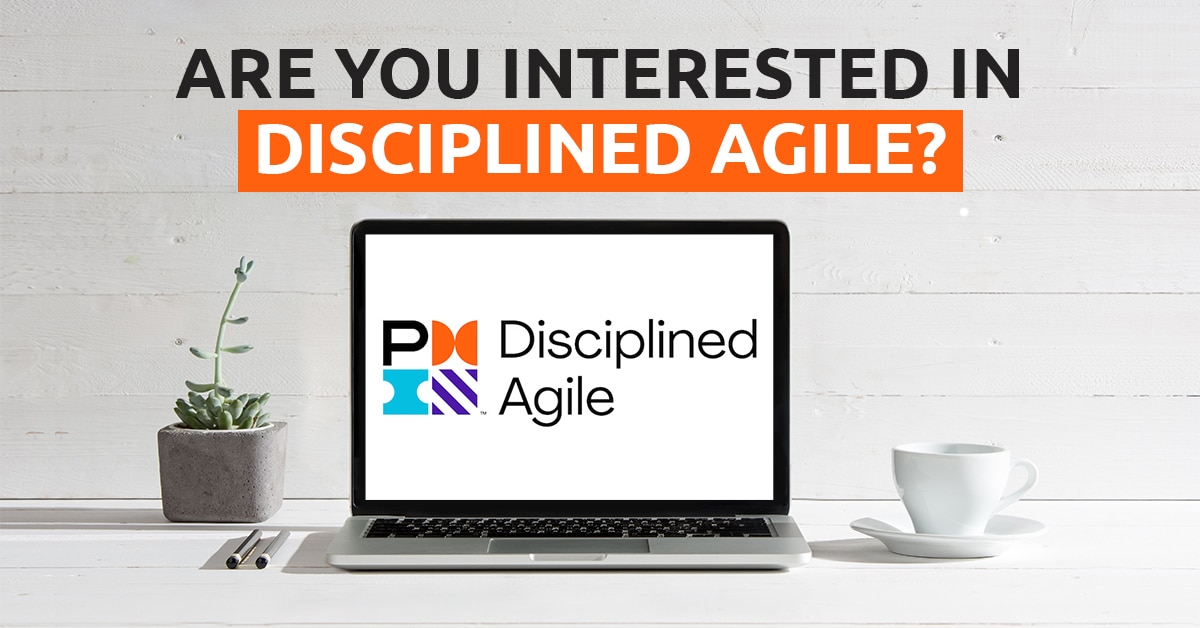 Are You Interested in Disciplined Agile Adoption?