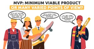 MVP Minimum Viable Product or Many Varied Points of View 2